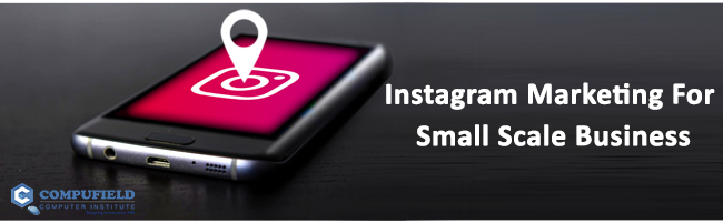INSTAGRAM FOR SMALL SCALE BUSINESSES